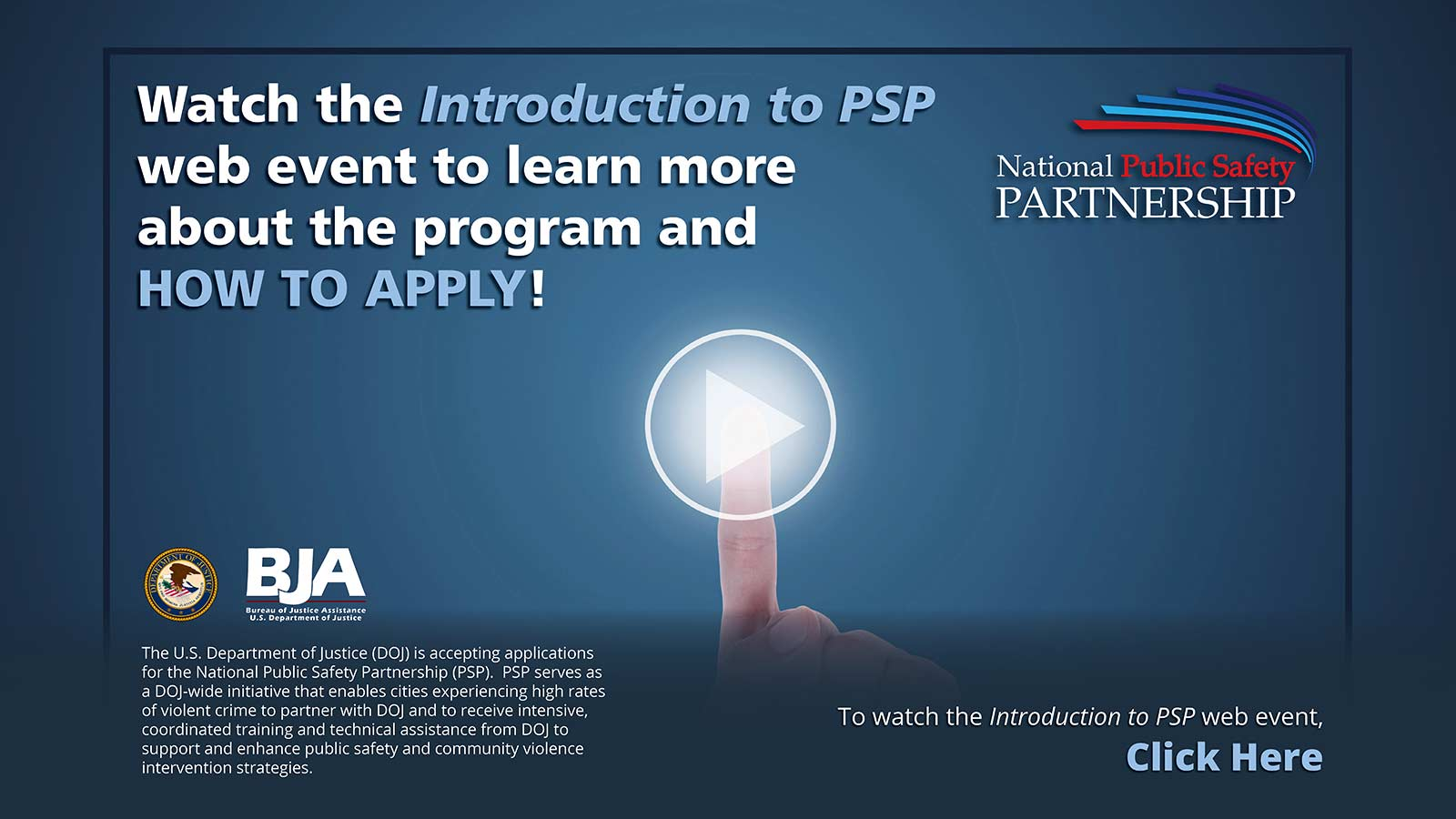 Watch the Intro to PSP web event to learn more about the program and how to apply!