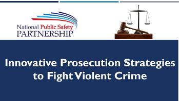 Innovative Prosecution Strategies to Fight Violent Crime slide