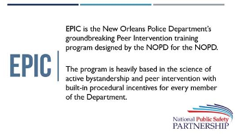 New Orleans Police Department (NOPD) Ethical Policing Is Courageous (EPIC) Peer Intervention Program slide