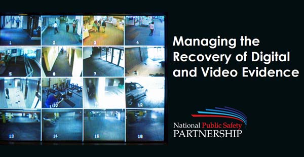 Managing the Recovery of Digital and Video Evidence slide